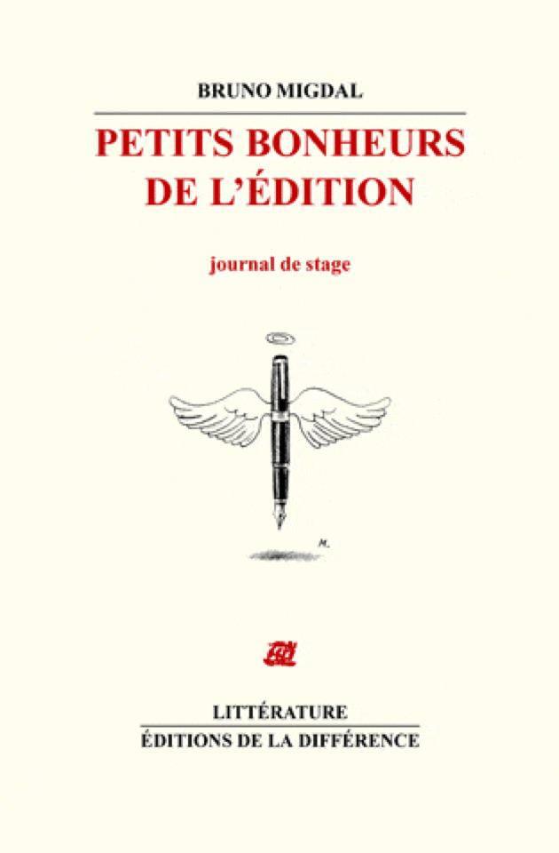 Petits bonheurs de l'Edition Journal de stage Bruno Migdal