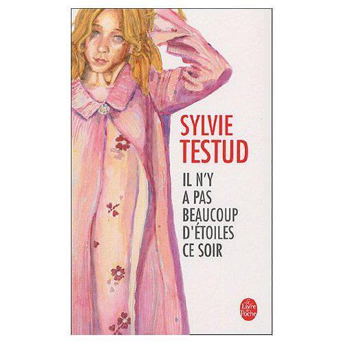 Il n'y a pas beaucoup d'étoiles ce soir Sylvie Testud