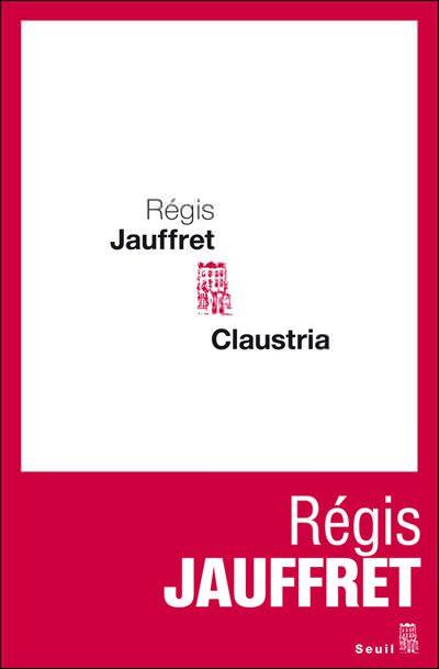 Claustria Régis Jauffret