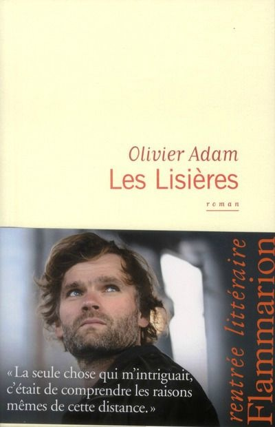 Les Lisières Olivier Adam