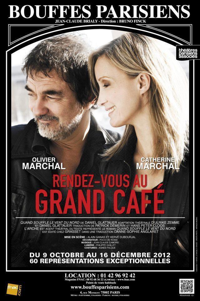 Rendez-vous au Grand Café Théâtre des Bouffes Parisiens