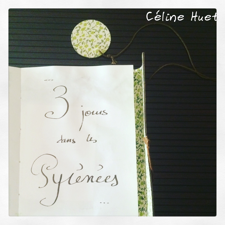 Carnet de voyage Pyrénées France Céline Huet