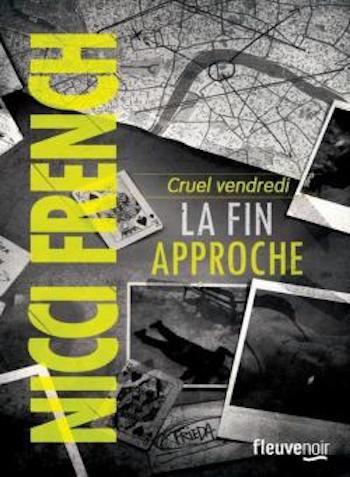 Cruel vendredi : la fin approche Nicci French Editions Fleuve Noir