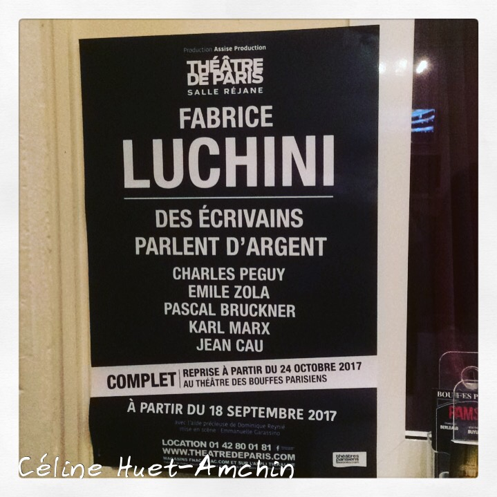 Des écrivains parlent d'argent Fabrice Luchini Théâtre de Paris