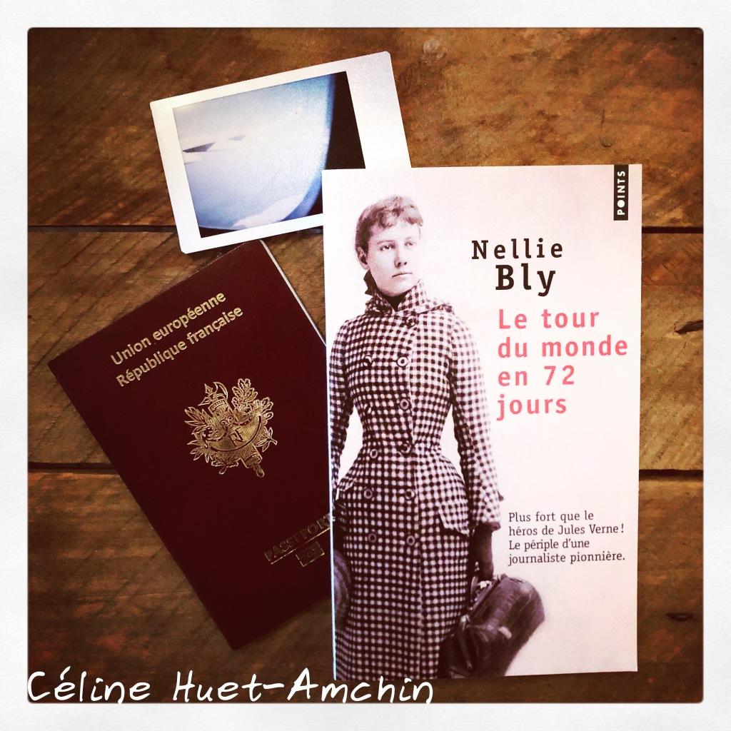 """""""Le tour du monde en 72 jours"""" de Nellie Bly..."""