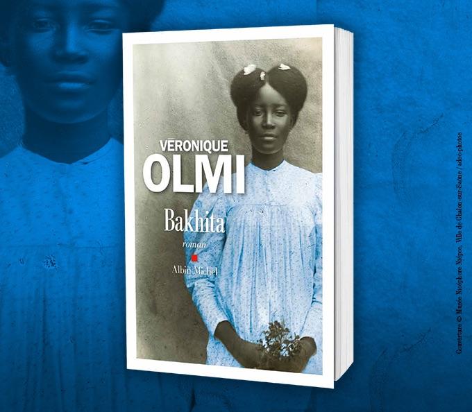 Bakhita Véronique Olmi Editions Albin Michel Grand Prix des Blogueurs Littéraires 2017