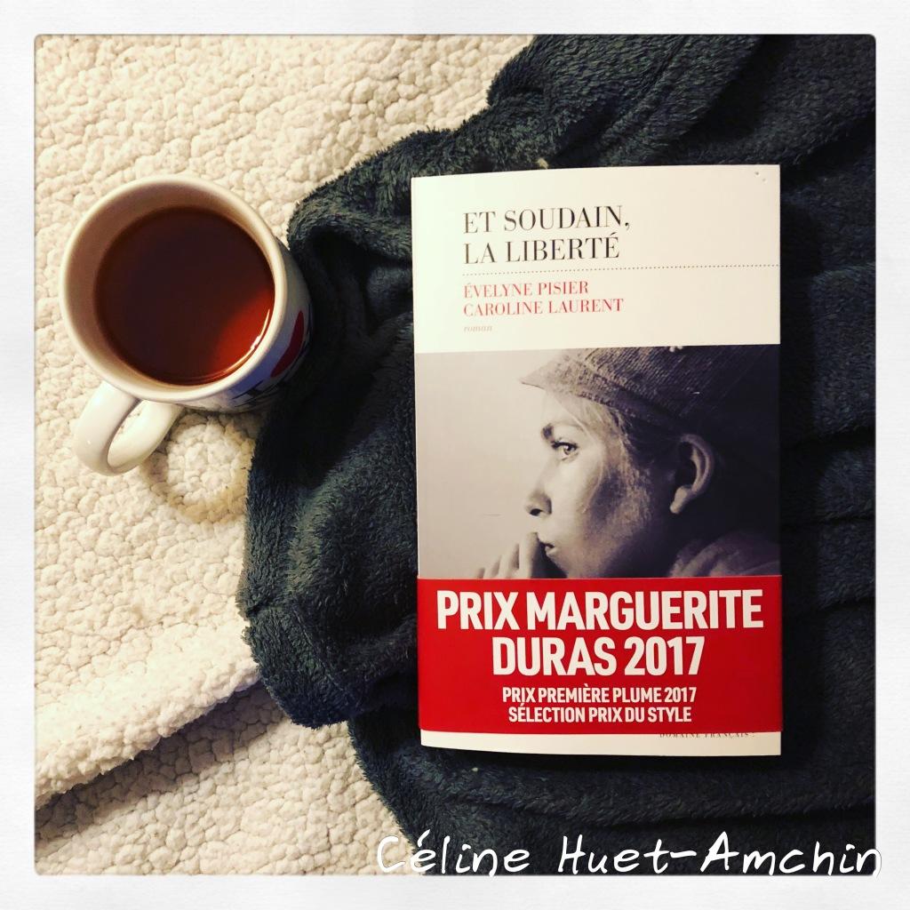 Et soudain, la liberté Evelyne Pisier Caroline Laurent Editions Les Escales
