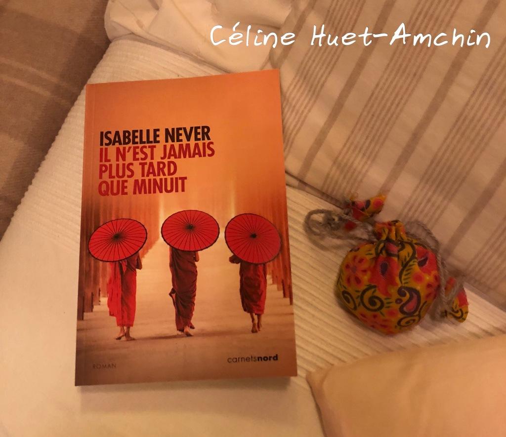 """""""Il n'est jamais plus tard que minuit"""" d'Isabelle Never..."""