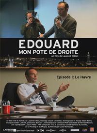 Edouard mon pote de droite épisode 1