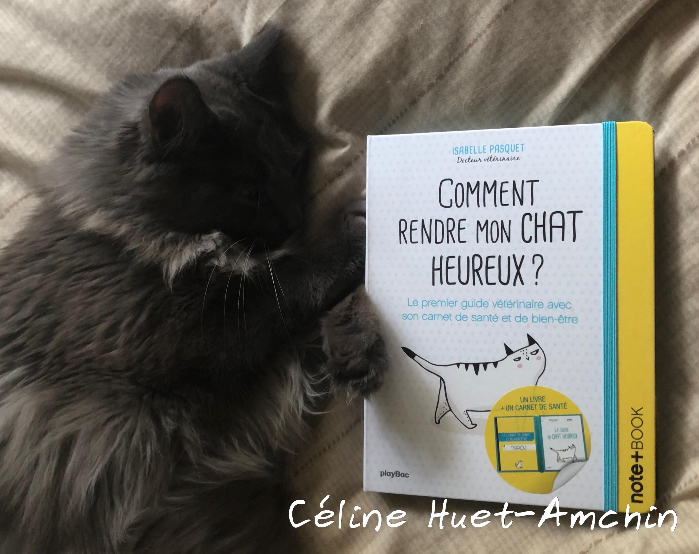 Comment rendre mon chat heureux ? Isabelle Pasquet Editions Playbac