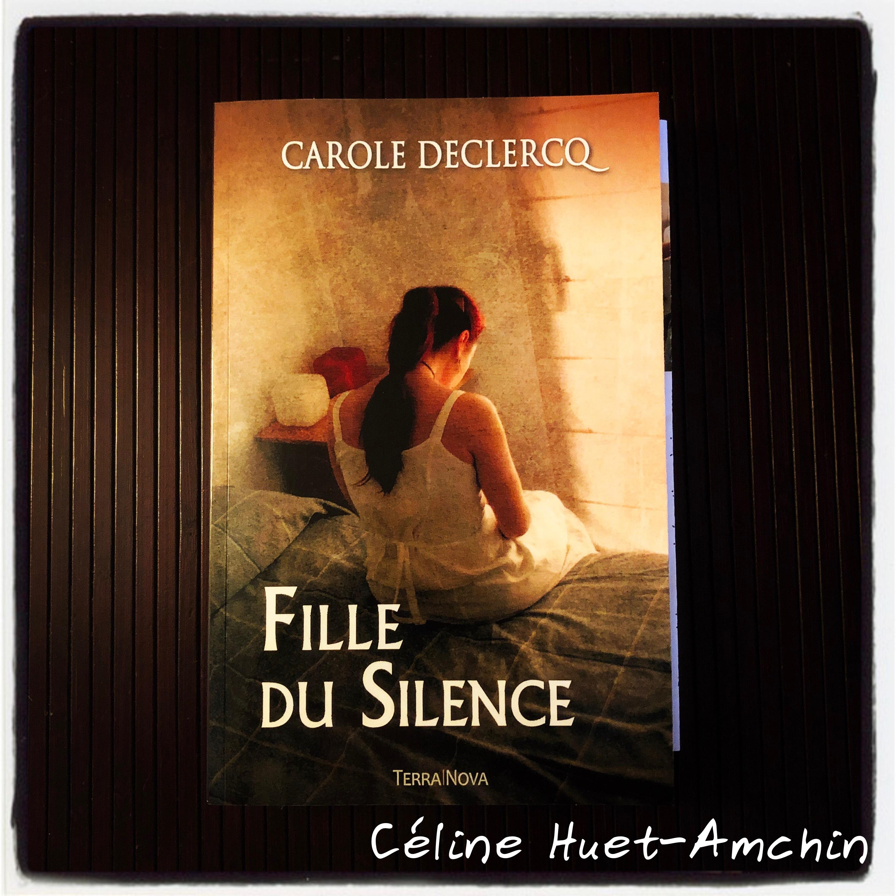 Fille du silence Carole Declercq Editions Terra Nova