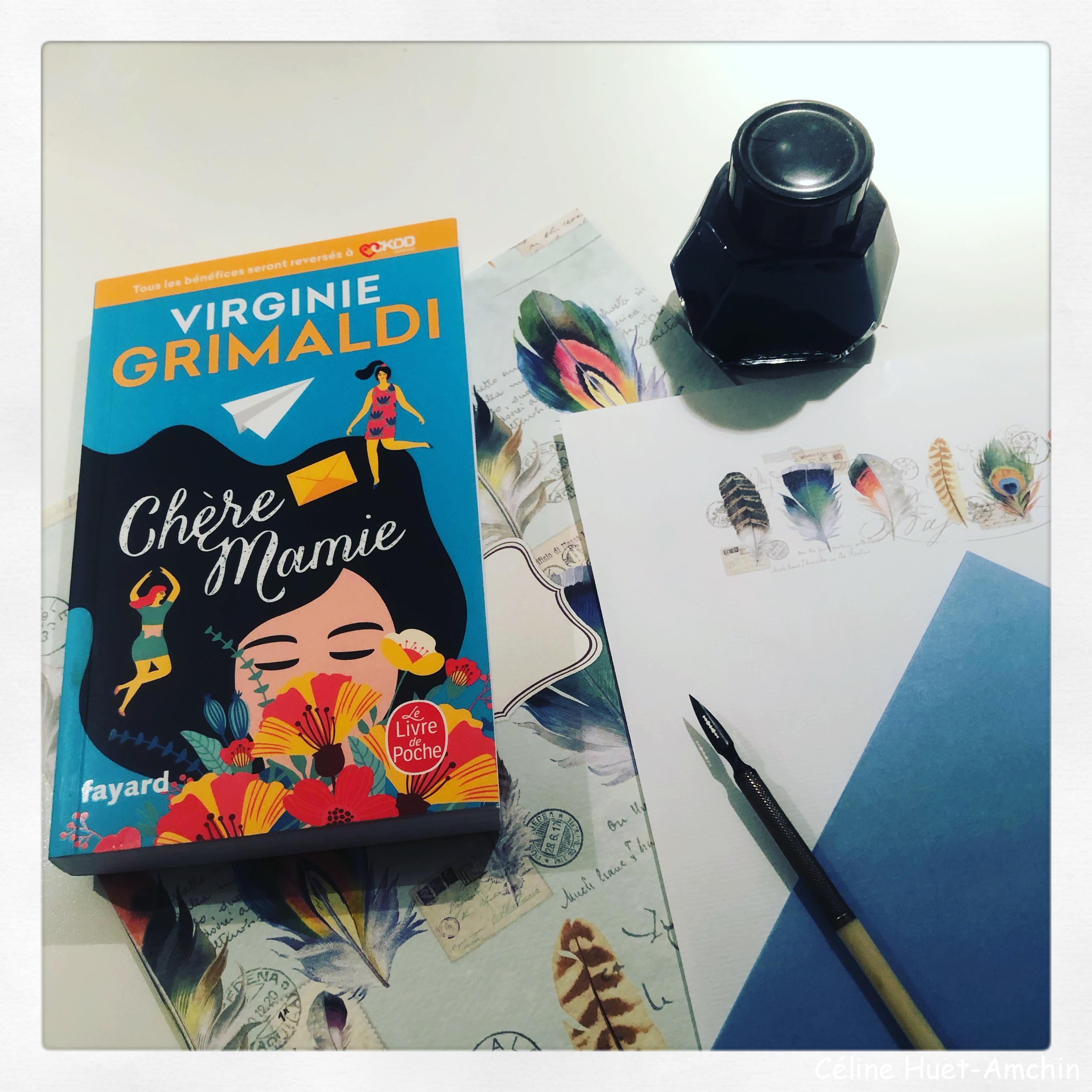 Chère Mamie Virginie Grimaldi Editions Fayard Le Livre de Poche