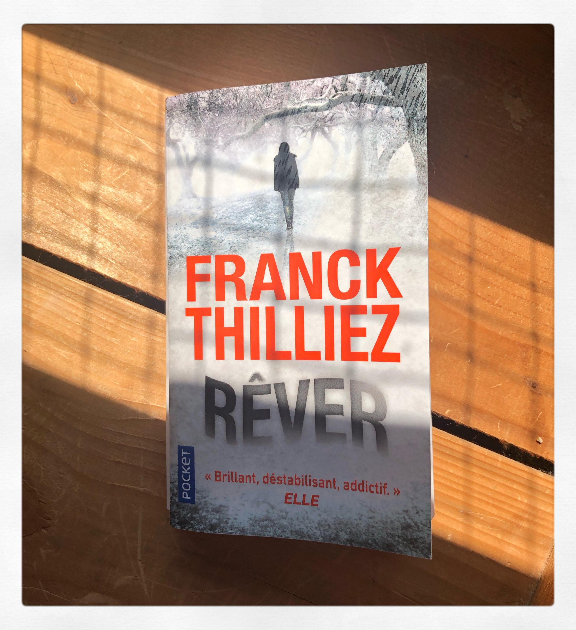 """""""Rêver"""" de Franck Thilliez..."""