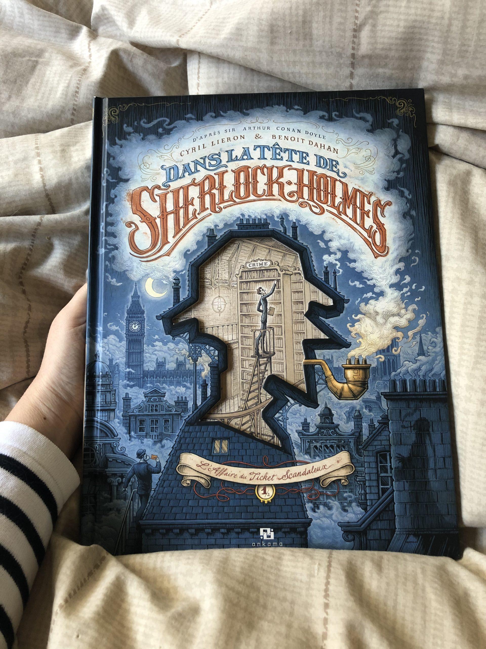 """Dans la tête de Sherlock Holmes"" de Cyril Lieron & Benoit Dahan..."