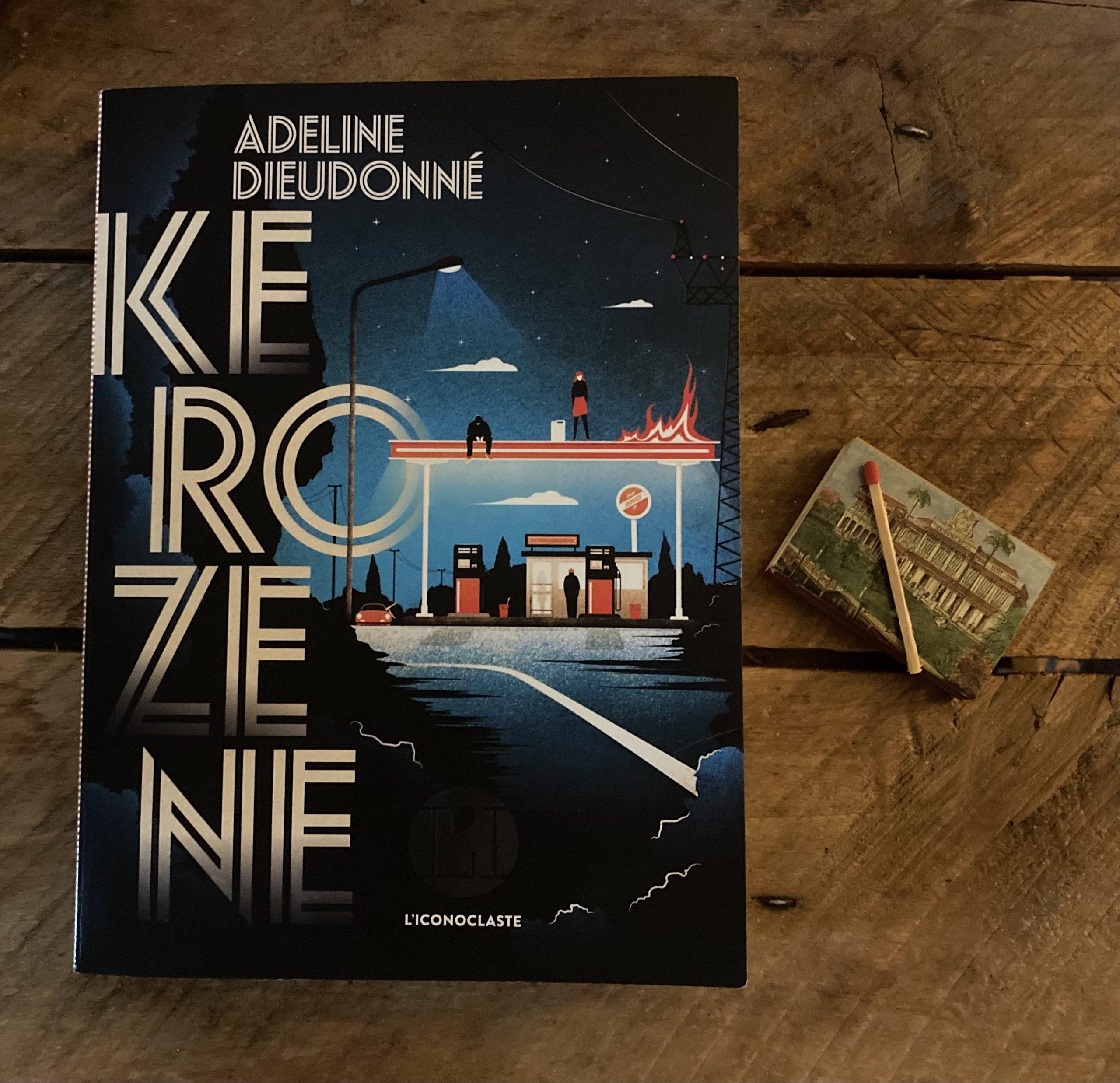 """""""Kérozène"""" d'Adeline Dieudonné..."""