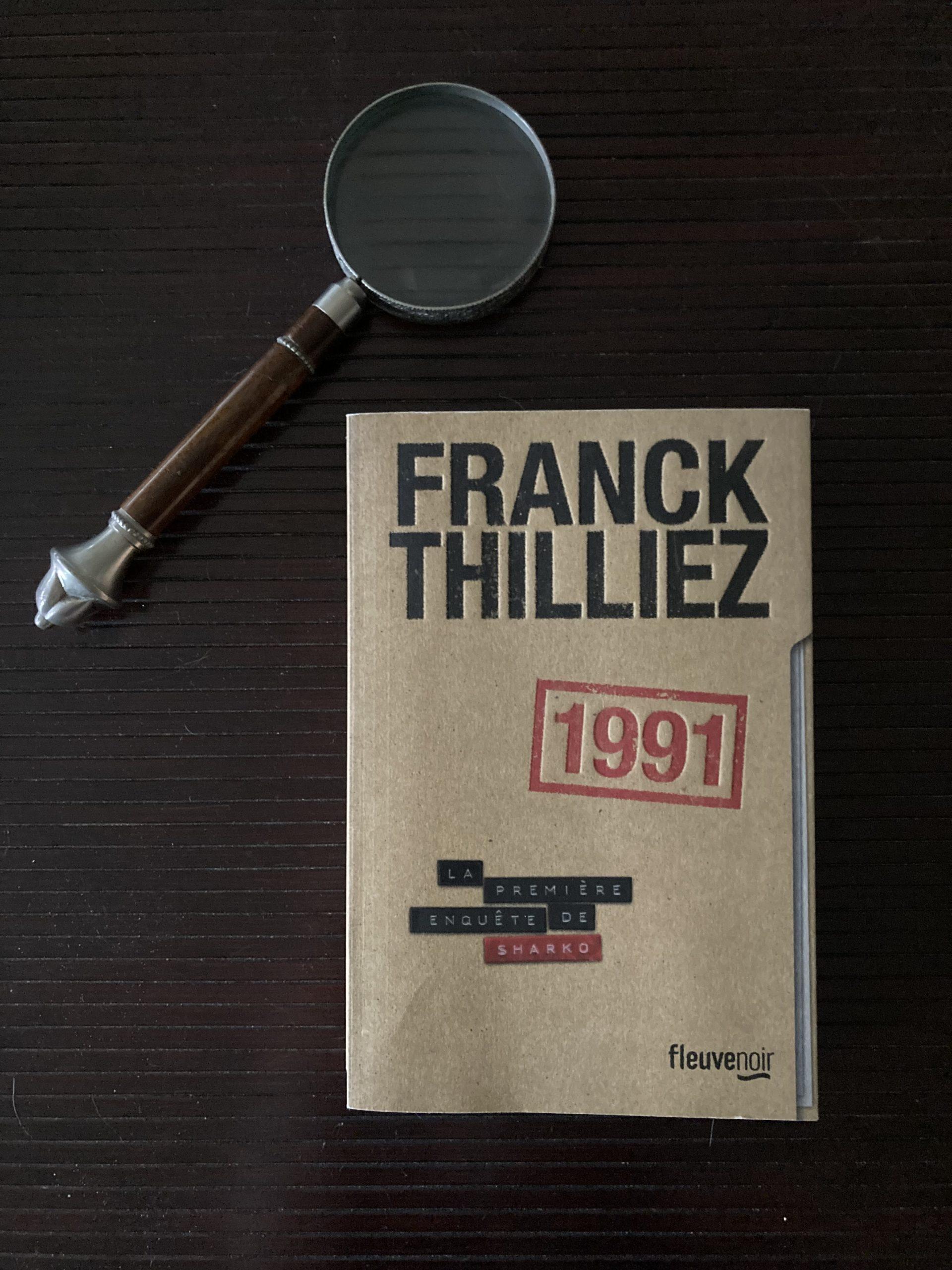 """""""1991"""" de Franck Thilliez..."""
