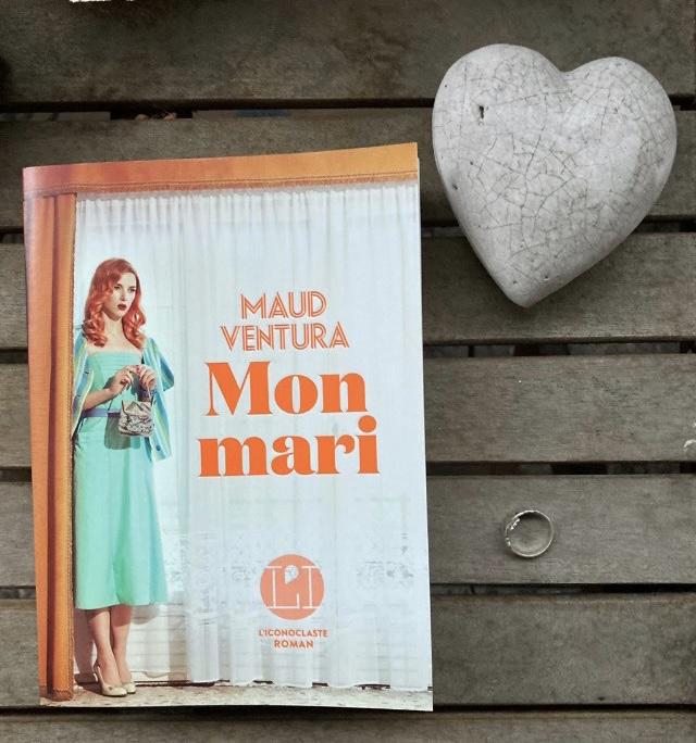 """""""Mon mari"""" de Maud Ventura..."""