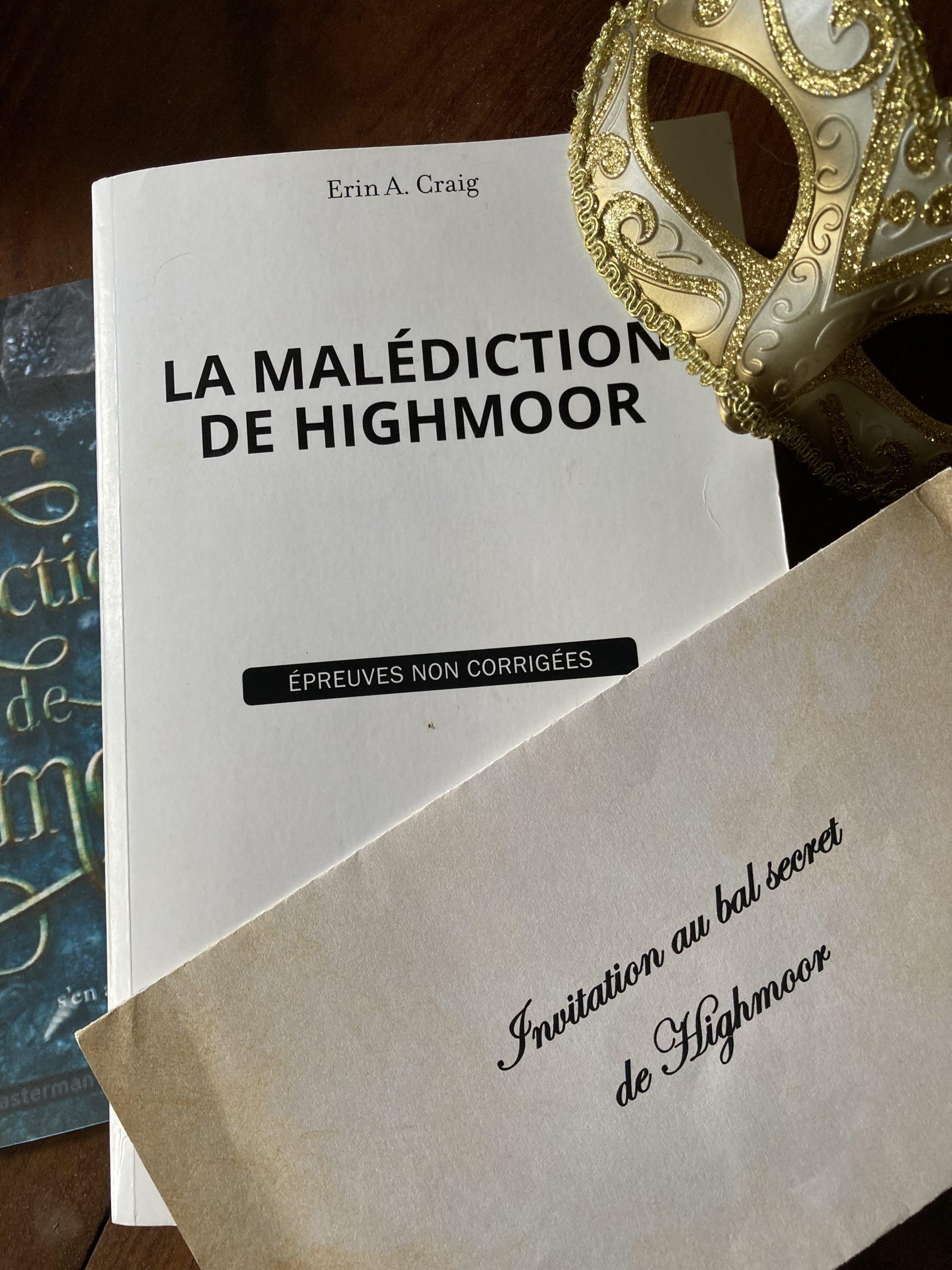 """La malédiction de Highmoor"" d'Erin A.Craig..."